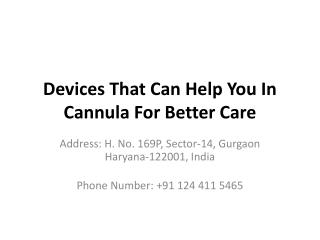Devices That Can Help You In Cannula For Better Care