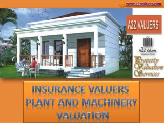 Insurance valuation & machinery and plant valuation by property valuation company A2Z