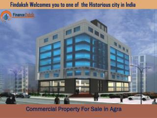Smart and Affordable Commercial Property For Sale In Agra