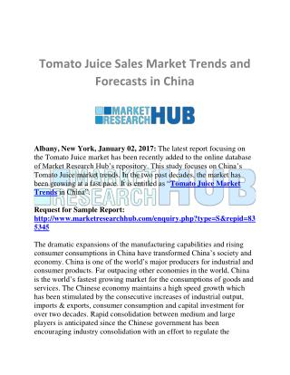 China Tomato Juice Market Trends and Forecast Report 2025