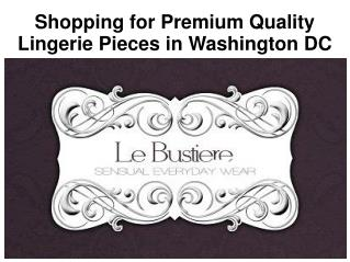 Shopping for Premium Quality Lingerie Pieces in Washington DC