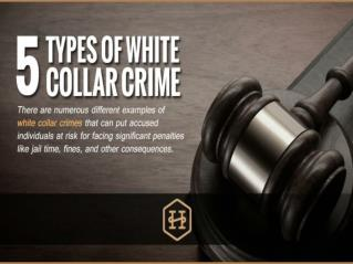 Five Types of White Collar Crime