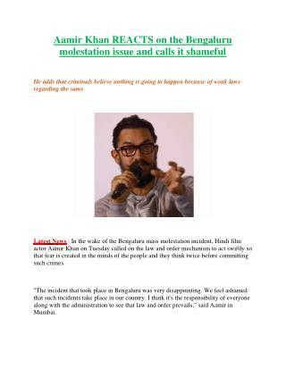 Bengaluru molestation incident: Aamir Khan calls for strengthening of laws