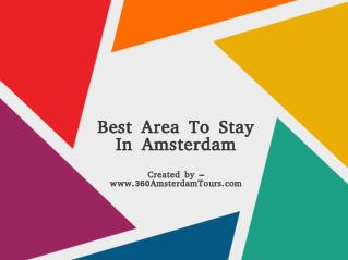 Best Area To Stay In Amsterdam