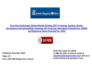 MRO: Securities Brokerages Market Global Briefing 2017