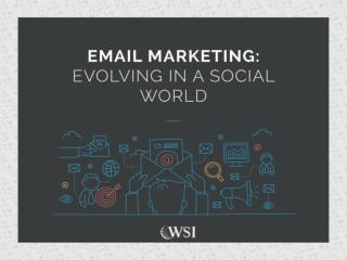 E-mail Marketing: Evolving in a Social World