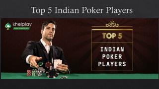 Top 5 Indian Poker Players