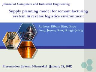Supply planning model for remanufacturing system in reverse logistics environment
