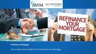 All Western Mortgage's home refinance calculator