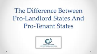 The Difference Between Pro-Landlord States And Pro-Tenant States