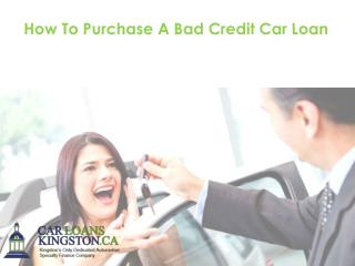 How To Purchase A Bad Credit Car Loan