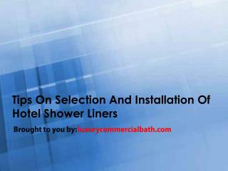 Tips On Selection And Installation Of Hotel Shower Liners