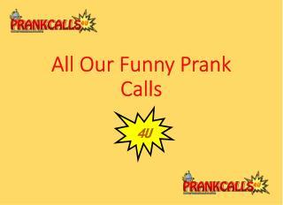 Hilarious Prank Call Ideas at PrankCalls4U