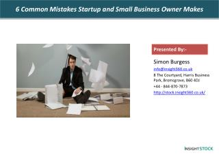 6 Common Mistakes Startup and Small Business Owner Makes