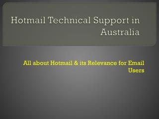 All about Hotmail & its Relevance for Email Users