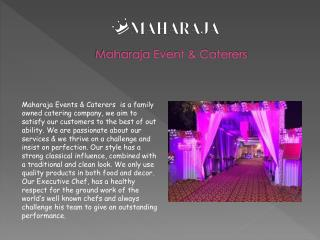 Big or Small Parties Best Catering Service Provide Company In Delhi NCR - Maharajaeventsandcaterers.com