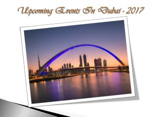 Upcoming Events In Dubai - 2017