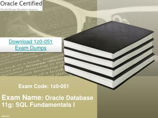 Oracle 1z0-051 Real Exam Questions With Answers