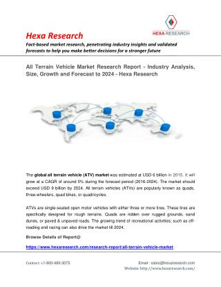 All Terrain Vehicle Market size, share Report 2024 | Hexa Research