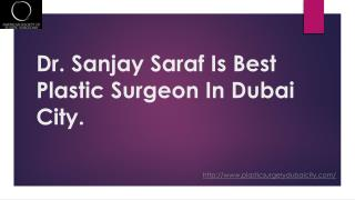 plastic surgeon Dubai City