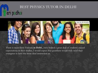 Physics Home Tutors in Delhi