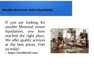 Meuble Montreal centre liquidation