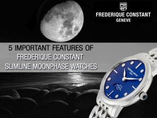 5 Important Features of Frederique Constant Slimline Moonphase Watches