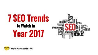 7 SEO Trends That Will Rule Year 2017