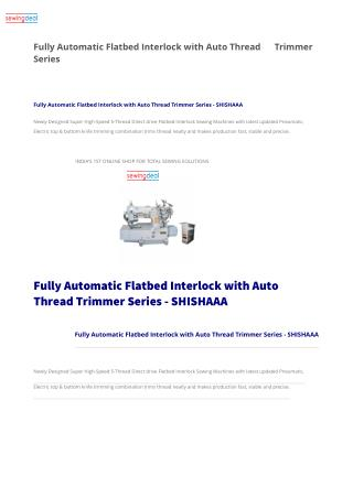 Fully Automatic Flatbed Interlock with Auto Thread Trimmer Series