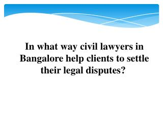Civil lawyers in Bangalore