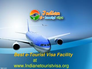 Get Best e-Tourist Visa Facility at www.indianetouristvisa.org