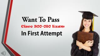 Cisco 300-080 VCE Exam Dumps