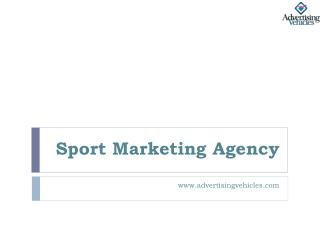 Sport Marketing Agency - Advertising Vehicles