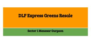 DLF Express Greens Resale