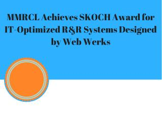 MMRCL Achieves SKOCH Award for IT-Optimized R&R Systems Designed by Web Werks