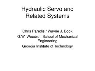 Hydraulic Servo and Related Systems