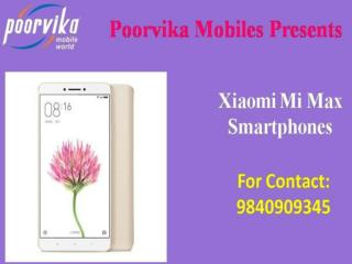 2017 Latest Xiaomi Mi Max price list in india - Poorvika