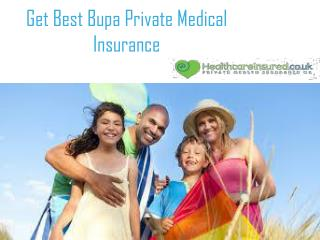 Get Best Bupa Private Medical Insurance
