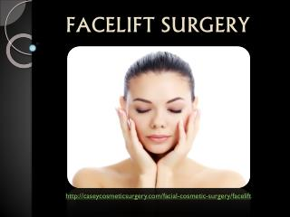 Facelift Surgery Procedures Performed by Gregory Casey