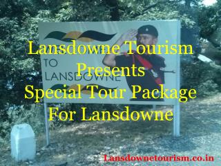 weekend tour package in lansdowne from Delhi