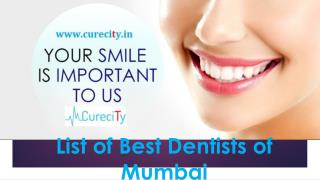 List of Top most dentists of mumbai - Curecity