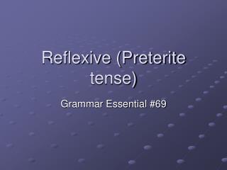 Reflexive Preterite tense