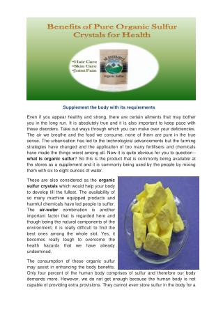 Organic sulfur crystals