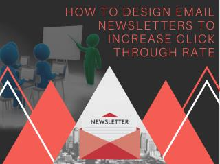 HOW TO DESIGN EMAIL NEWSLETTER TO INCREASE CLICK THROUGH RATE