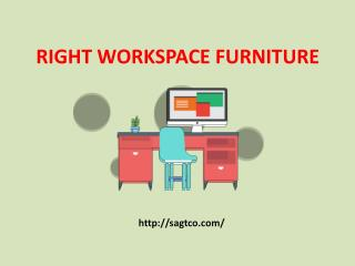 Right Workspace Furniture