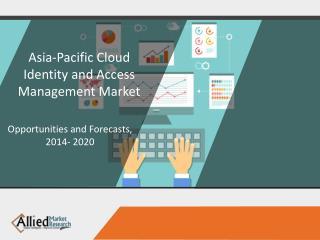 Asia Pacific Cloud Identity Access Management Market Report