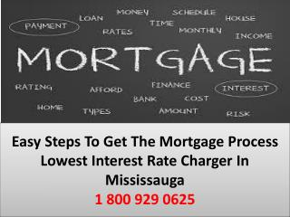 Advantages With Mortgage Lowest Rate