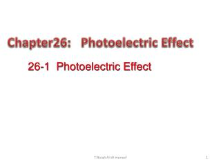 Chapter26:   Photoelectric Effect