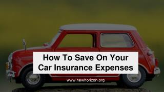 How To Save On Your  Car Insurance Expenses
