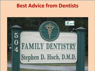 Best advice from dentists